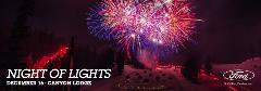 Night of Lights, December 16, Canyon Lodge